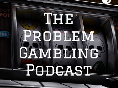 Podcast Spotlight – The Problem Gambling Podcast Season 2 Now Available